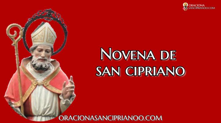 Novena Milagrosa de San Cipriano
