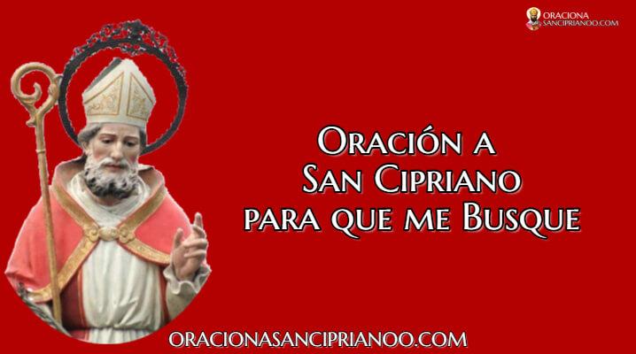 Oración A San Cipriano Para Que Me Busque