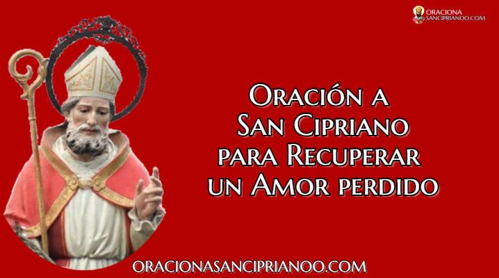Oración A San Cipriano Para Recuperar Un Amor Perdido