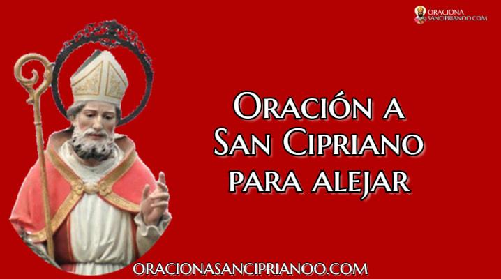 Oración a San Cipriano para apartar