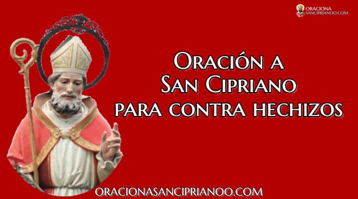 Oración A San Cipriano En Contra De Los Hechizos