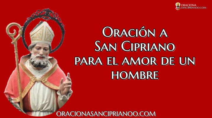 Oración a San Cipriano para el ser amado