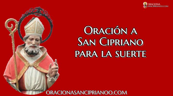 Oración A San Cipriano Para La Suerte