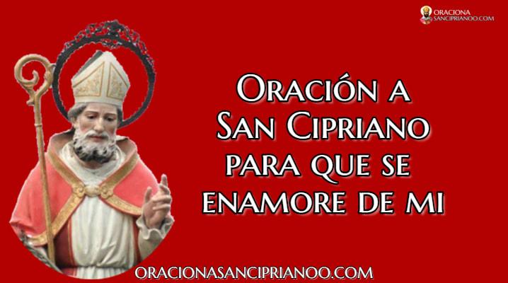 Oración a San Cipriano para que piense en mi