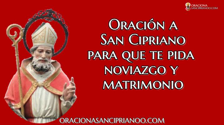 Oración A San Cipriano Para Que Te Pida Noviazgo y Matrimonio
