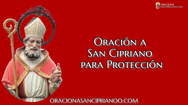 Oración a San Cipriano para la protección